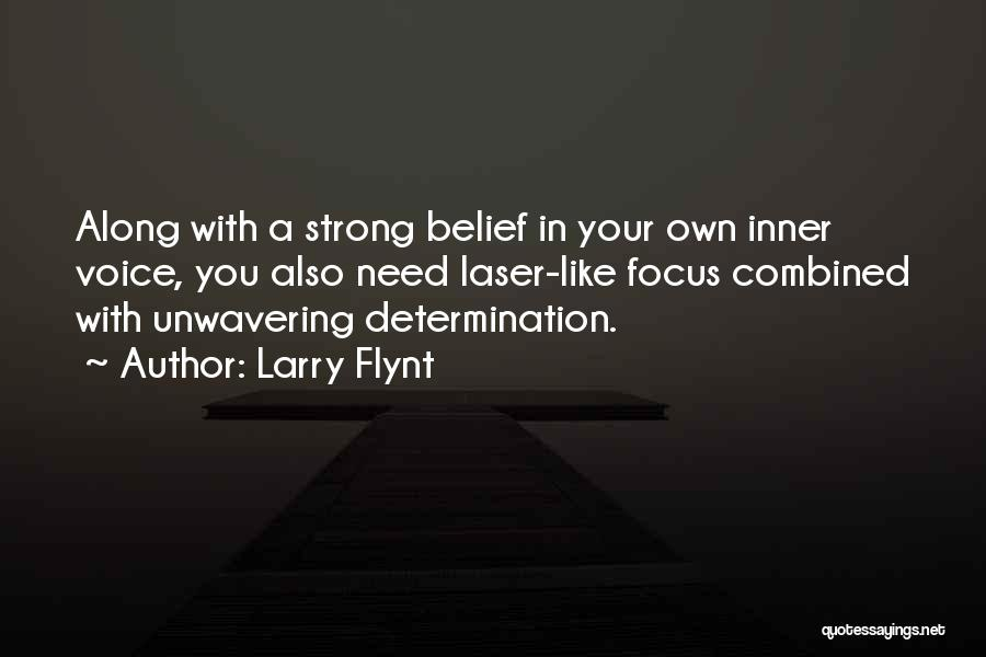Your Inner Voice Quotes By Larry Flynt