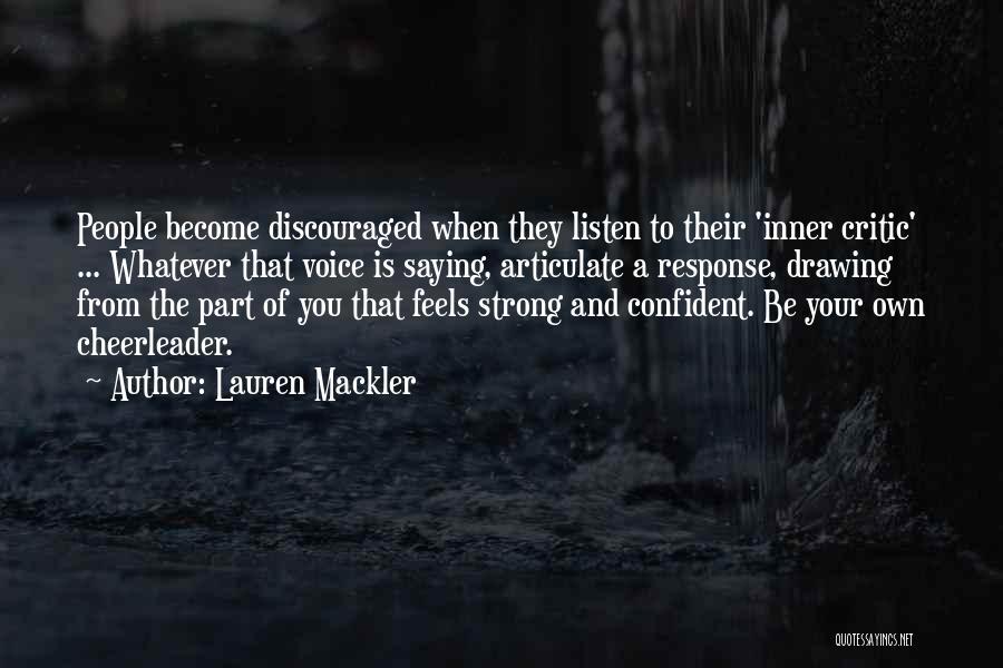Your Inner Voice Quotes By Lauren Mackler