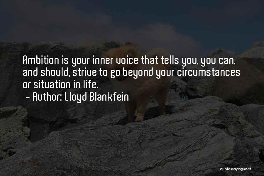 Your Inner Voice Quotes By Lloyd Blankfein