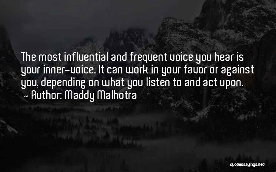 Your Inner Voice Quotes By Maddy Malhotra