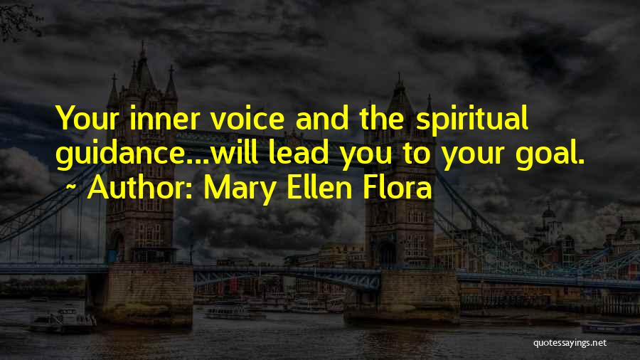 Your Inner Voice Quotes By Mary Ellen Flora