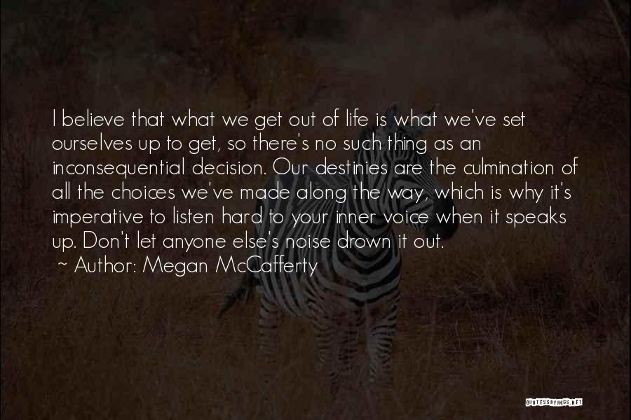 Your Inner Voice Quotes By Megan McCafferty