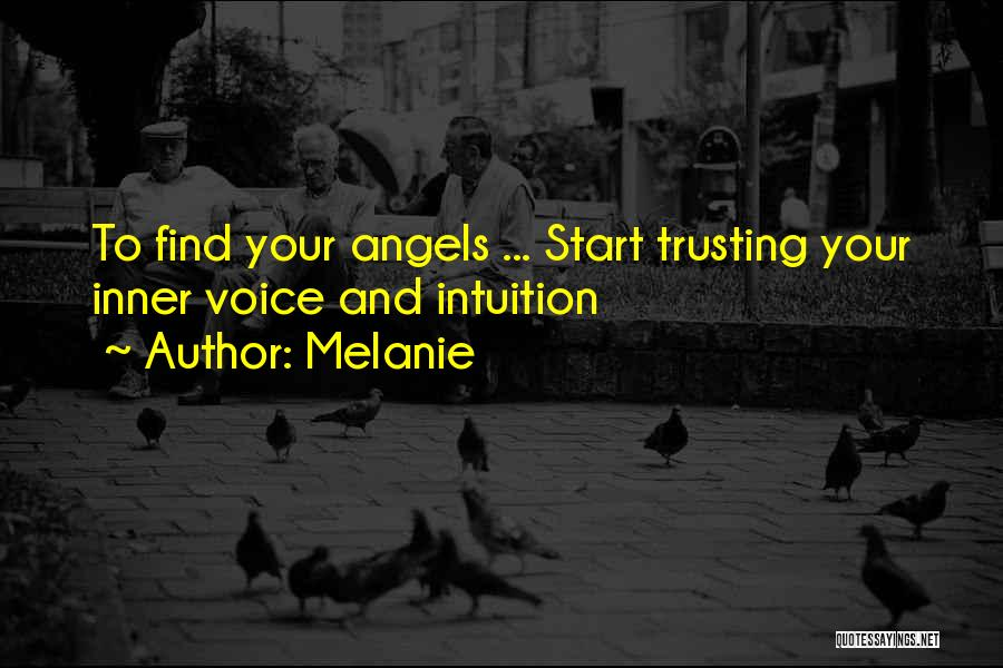 Your Inner Voice Quotes By Melanie