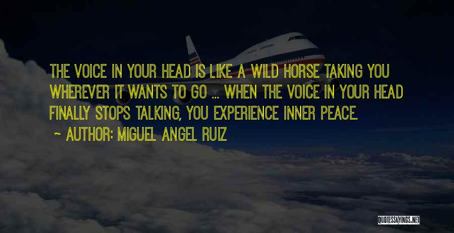 Your Inner Voice Quotes By Miguel Angel Ruiz