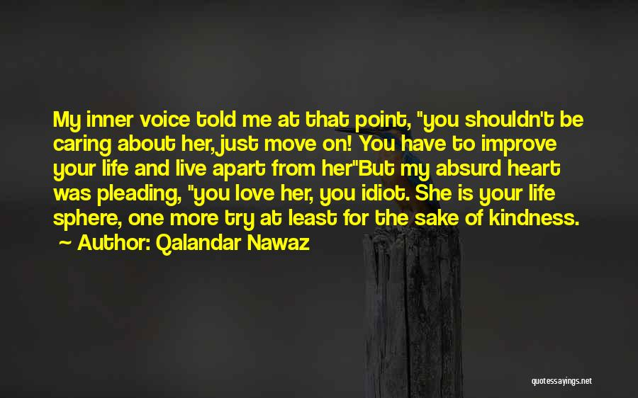 Your Inner Voice Quotes By Qalandar Nawaz
