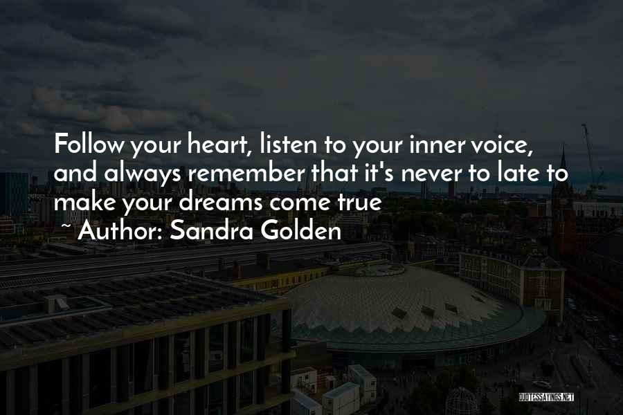 Your Inner Voice Quotes By Sandra Golden
