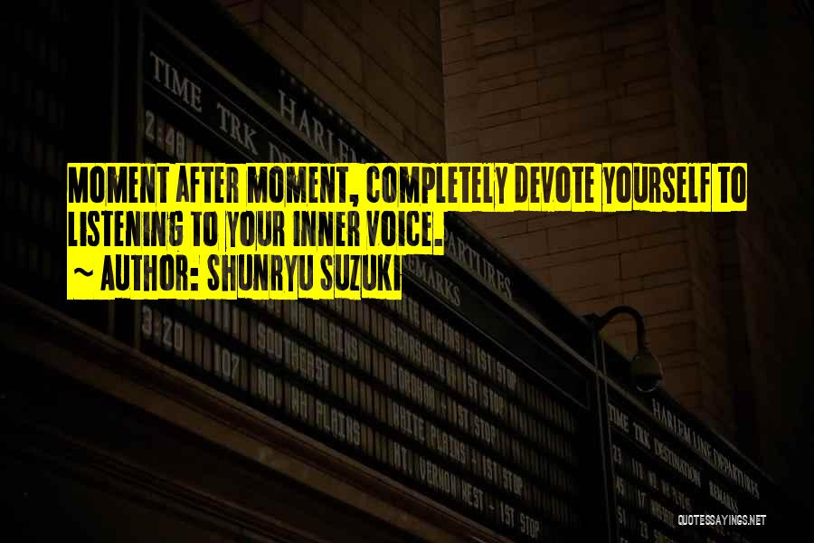 Your Inner Voice Quotes By Shunryu Suzuki