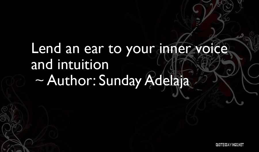 Your Inner Voice Quotes By Sunday Adelaja