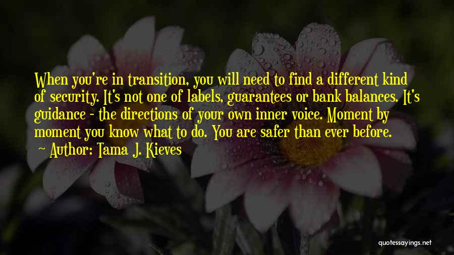 Your Inner Voice Quotes By Tama J. Kieves