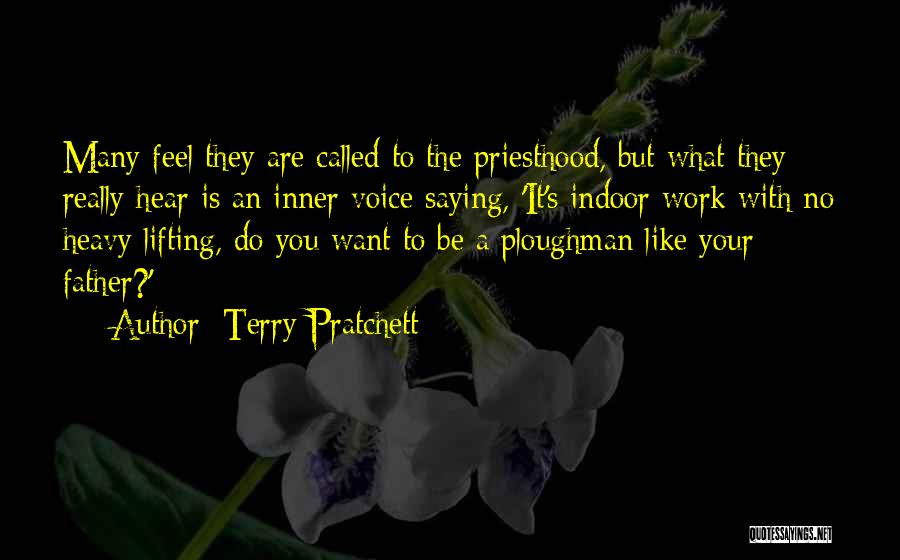 Your Inner Voice Quotes By Terry Pratchett