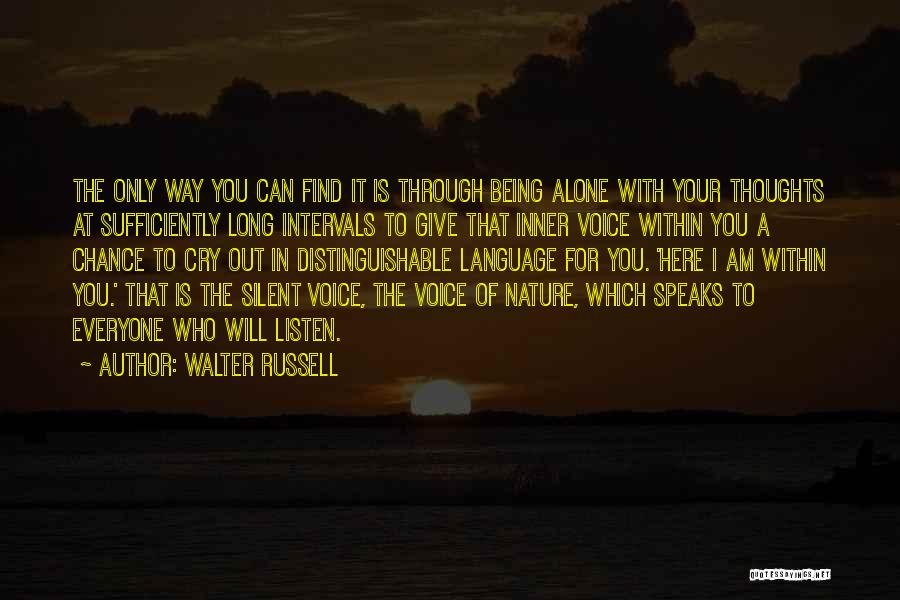 Your Inner Voice Quotes By Walter Russell