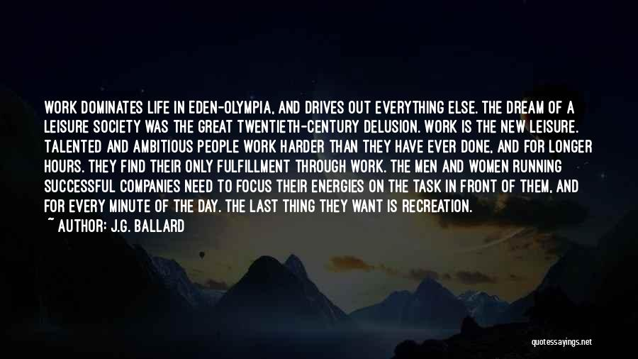 Your Last Day At Work Quotes By J.G. Ballard
