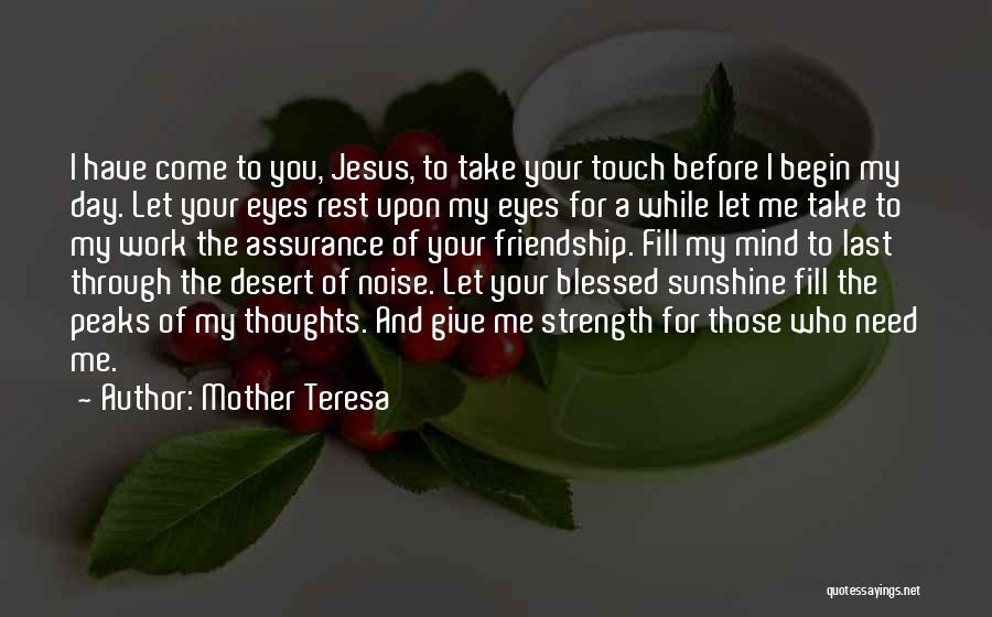 Your Last Day At Work Quotes By Mother Teresa