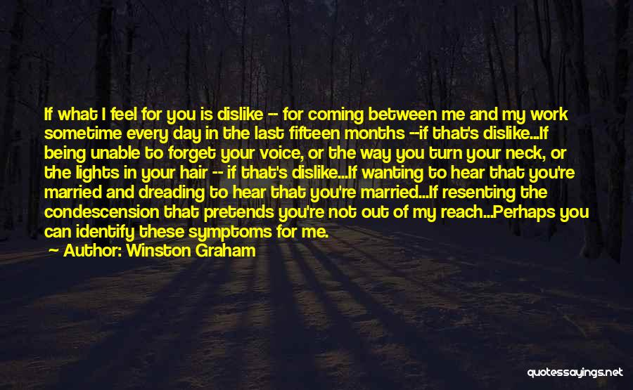 Your Last Day At Work Quotes By Winston Graham