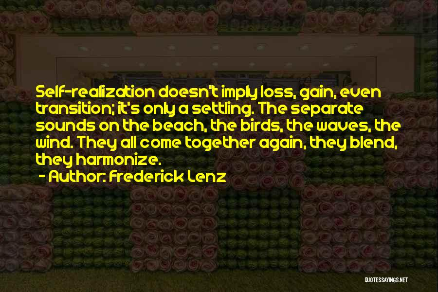 Your Loss Is My Gain Quotes By Frederick Lenz