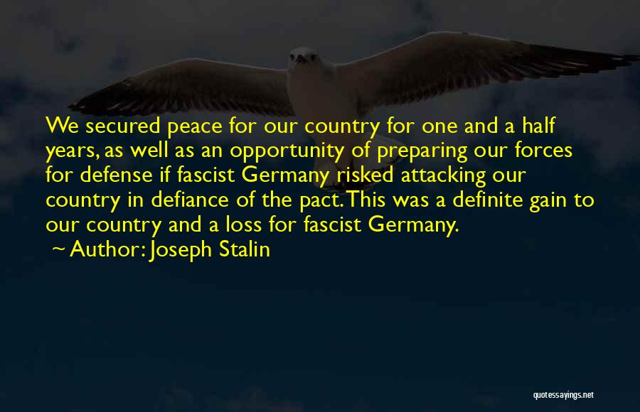 Your Loss Is My Gain Quotes By Joseph Stalin