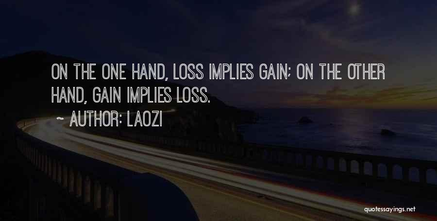 Your Loss Is My Gain Quotes By Laozi