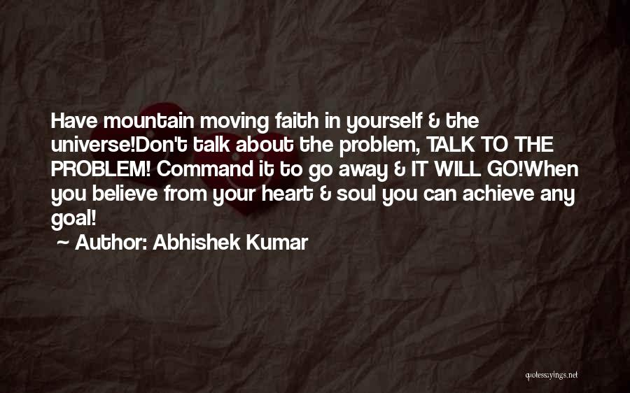 Your Love Moving Away Quotes By Abhishek Kumar