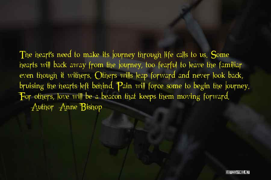 Your Love Moving Away Quotes By Anne Bishop