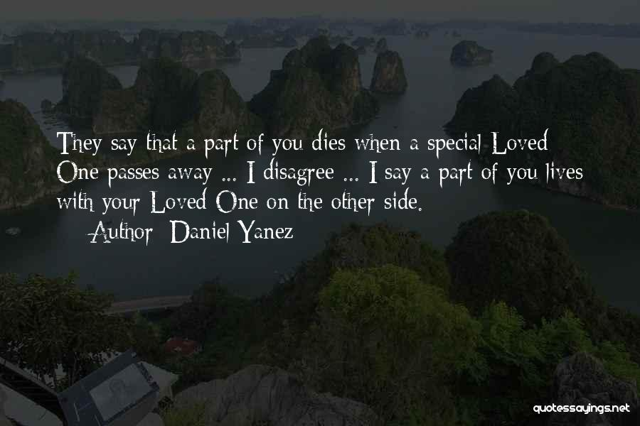 Your Love Moving Away Quotes By Daniel Yanez