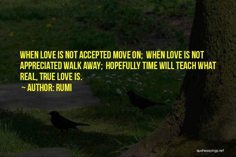 Your Love Moving Away Quotes By Rumi