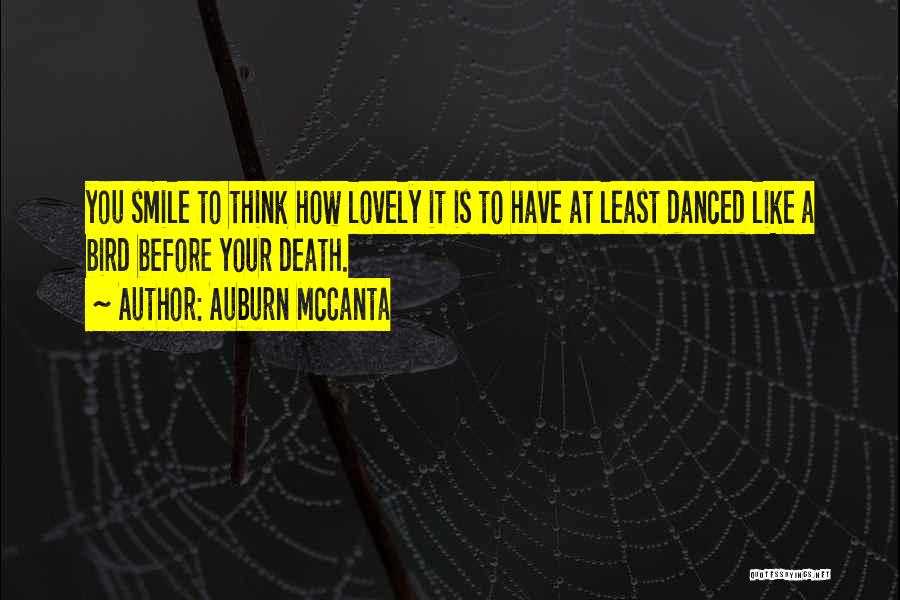 Your Lovely Smile Quotes By Auburn McCanta