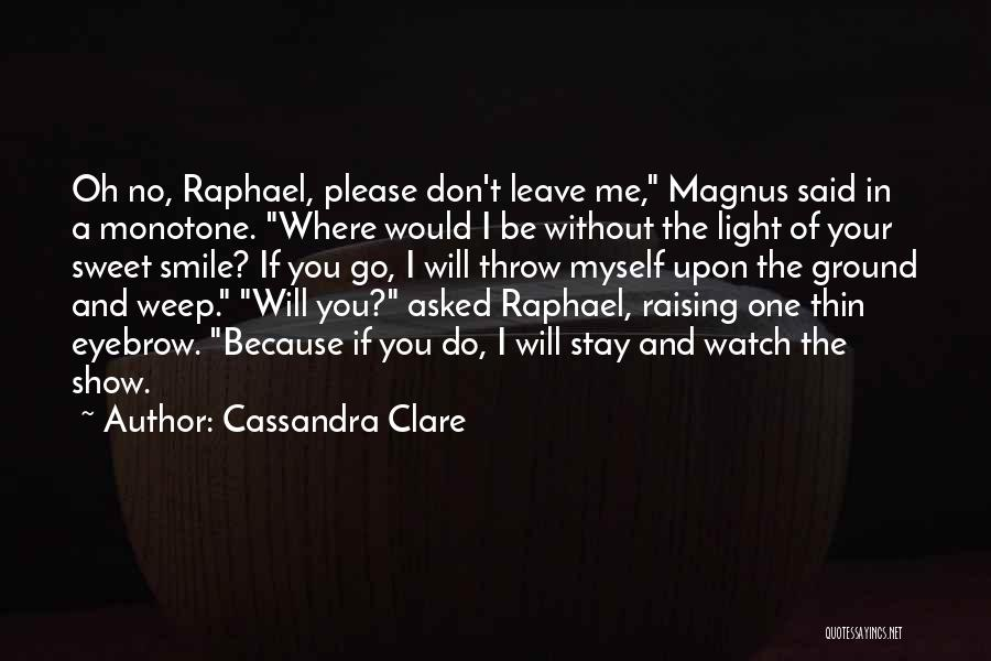 Your Lovely Smile Quotes By Cassandra Clare
