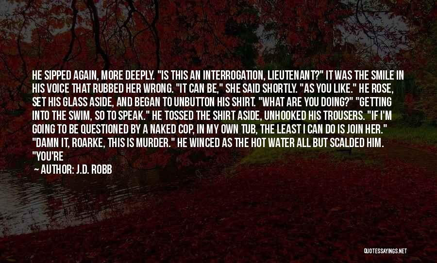 Your Lovely Smile Quotes By J.D. Robb