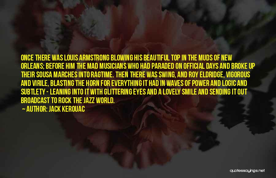 Your Lovely Smile Quotes By Jack Kerouac