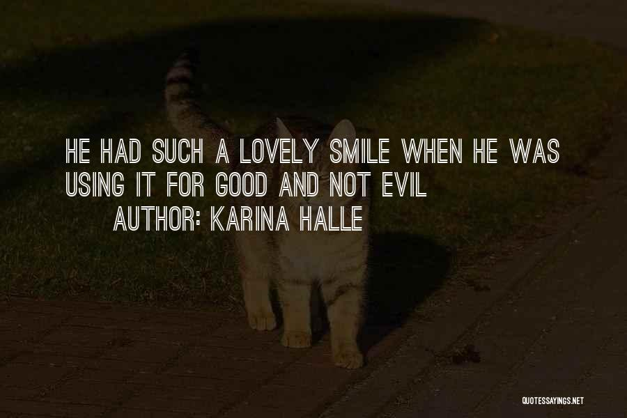 Your Lovely Smile Quotes By Karina Halle