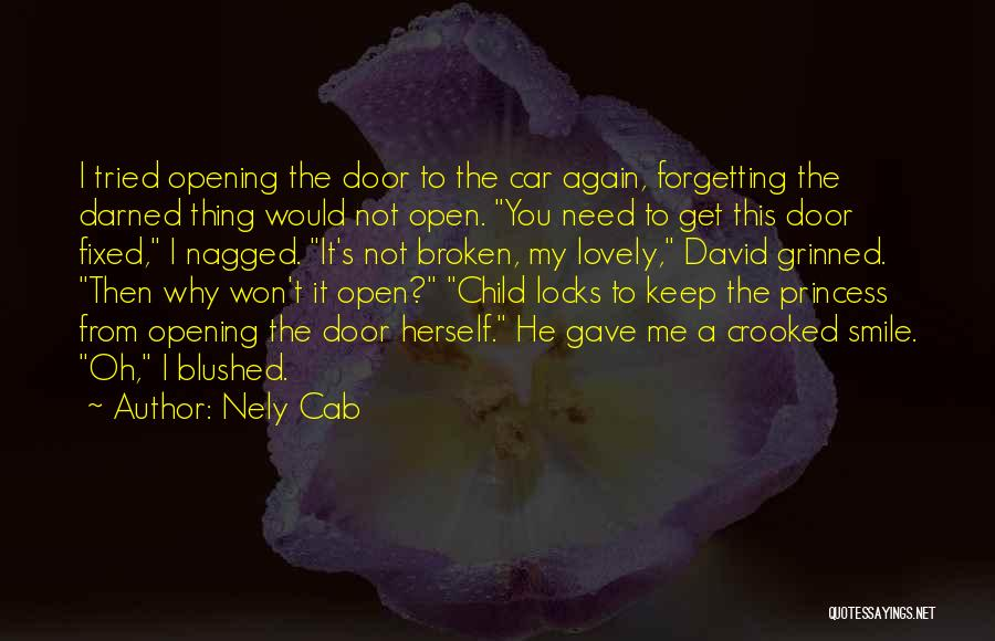 Your Lovely Smile Quotes By Nely Cab