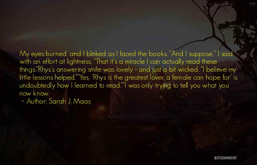 Your Lovely Smile Quotes By Sarah J. Maas