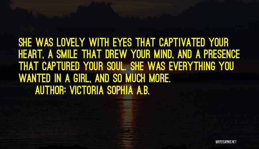 Your Lovely Smile Quotes By Victoria Sophia A.B.