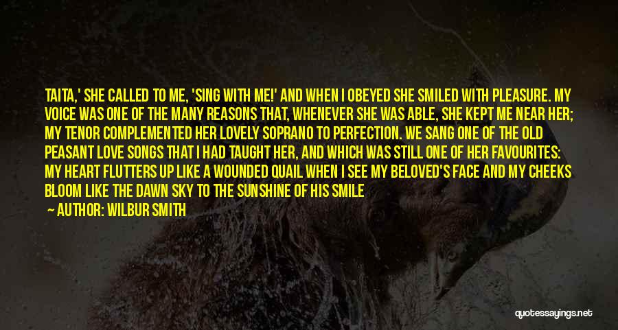 Your Lovely Smile Quotes By Wilbur Smith