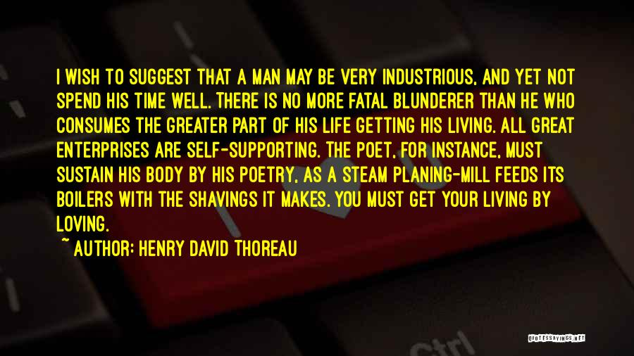 Your Man Loving You Quotes By Henry David Thoreau