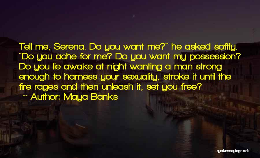 Your Man Wanting Me Quotes By Maya Banks