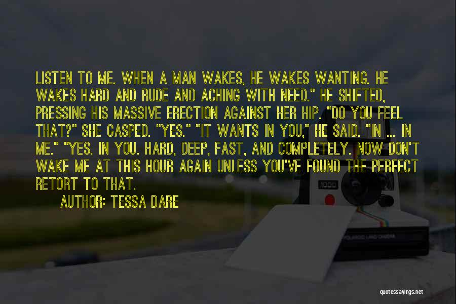 Your Man Wanting Me Quotes By Tessa Dare
