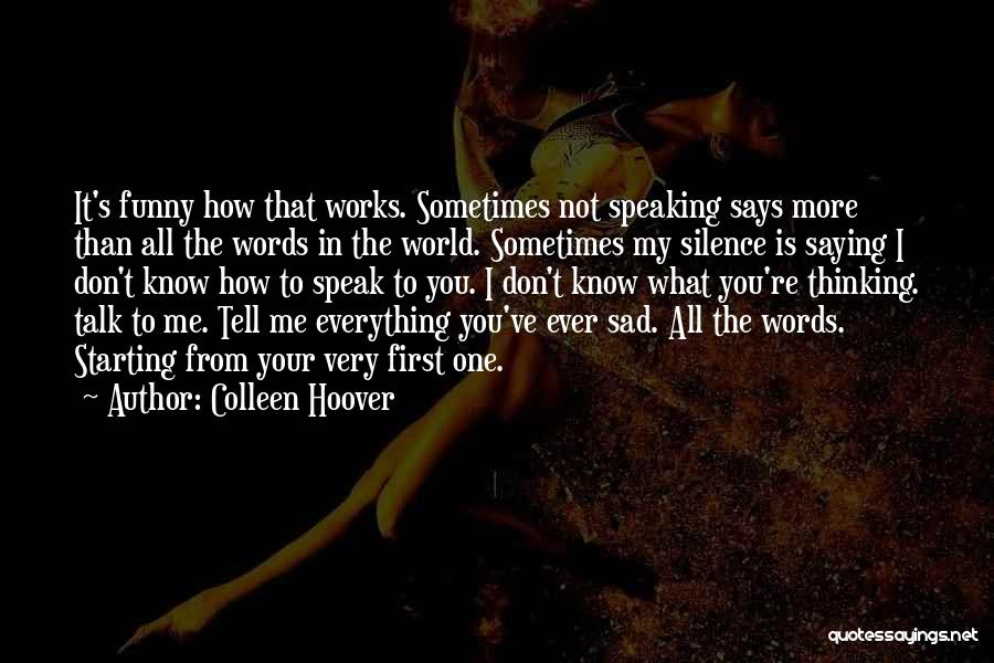 Your My World My Everything Quotes By Colleen Hoover