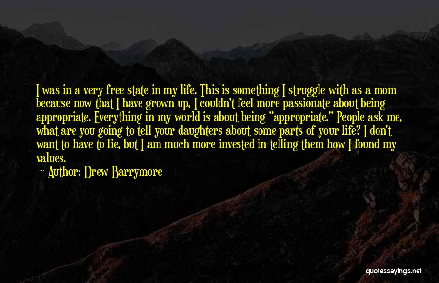 Your My World My Everything Quotes By Drew Barrymore