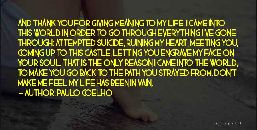 Your My World My Everything Quotes By Paulo Coelho