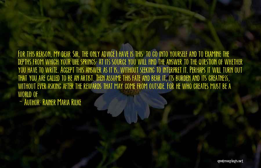 Your My World My Everything Quotes By Rainer Maria Rilke