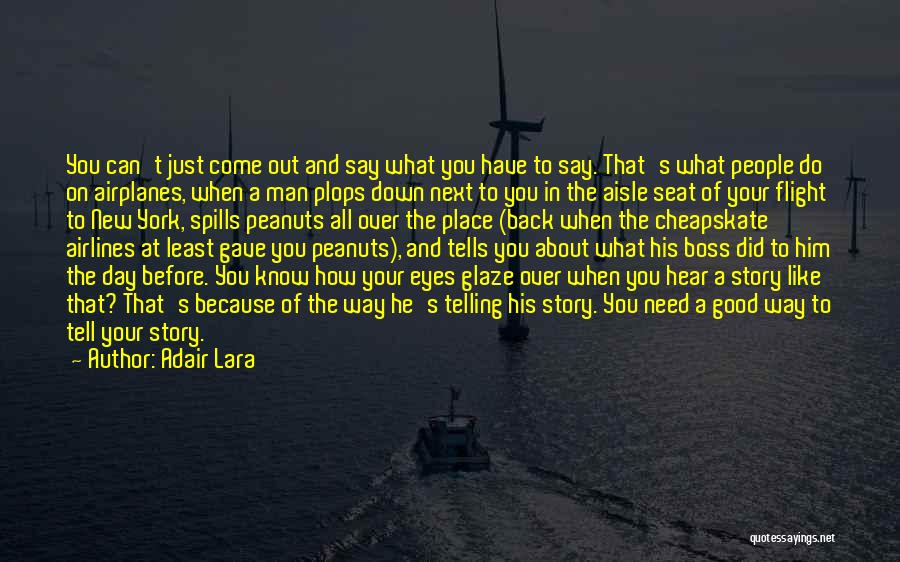 Your New Man Quotes By Adair Lara