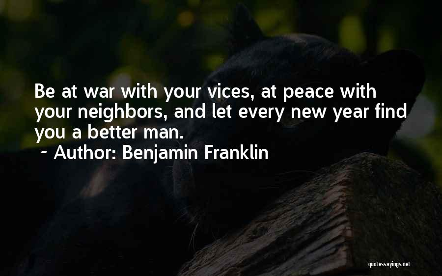 Your New Man Quotes By Benjamin Franklin