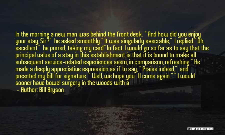 Your New Man Quotes By Bill Bryson