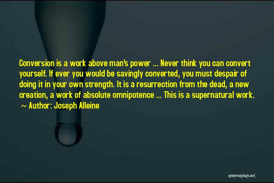 Your New Man Quotes By Joseph Alleine