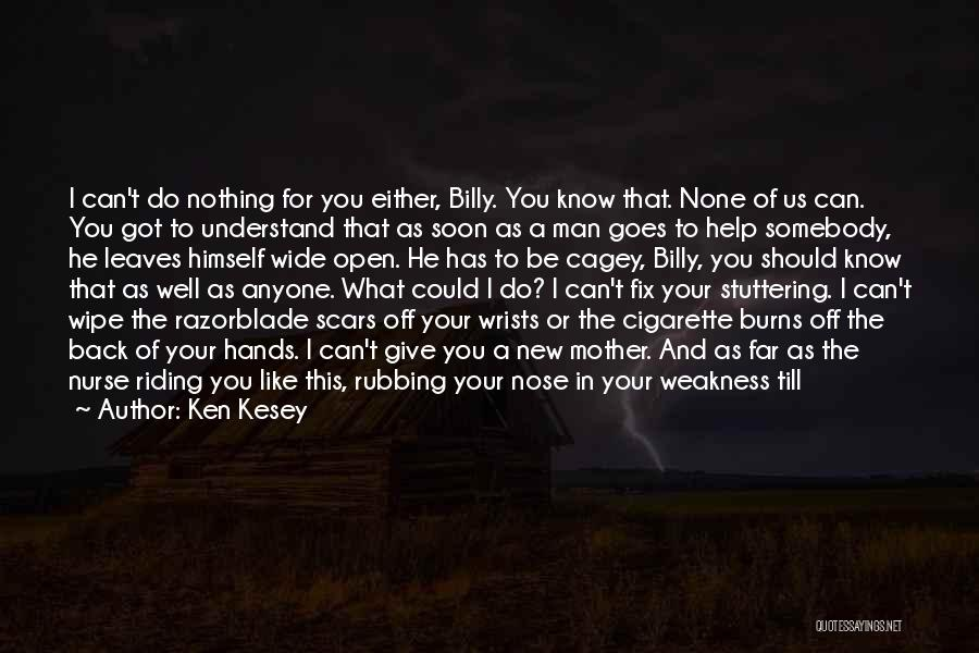 Your New Man Quotes By Ken Kesey