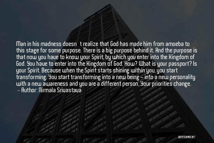 Your New Man Quotes By Nirmala Srivastava
