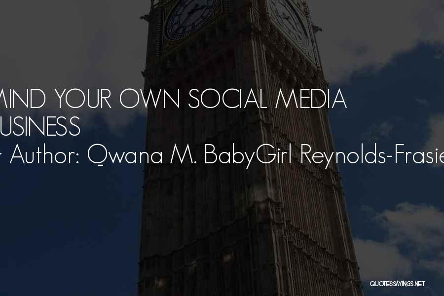 Your New Man Quotes By Qwana M. BabyGirl Reynolds-Frasier
