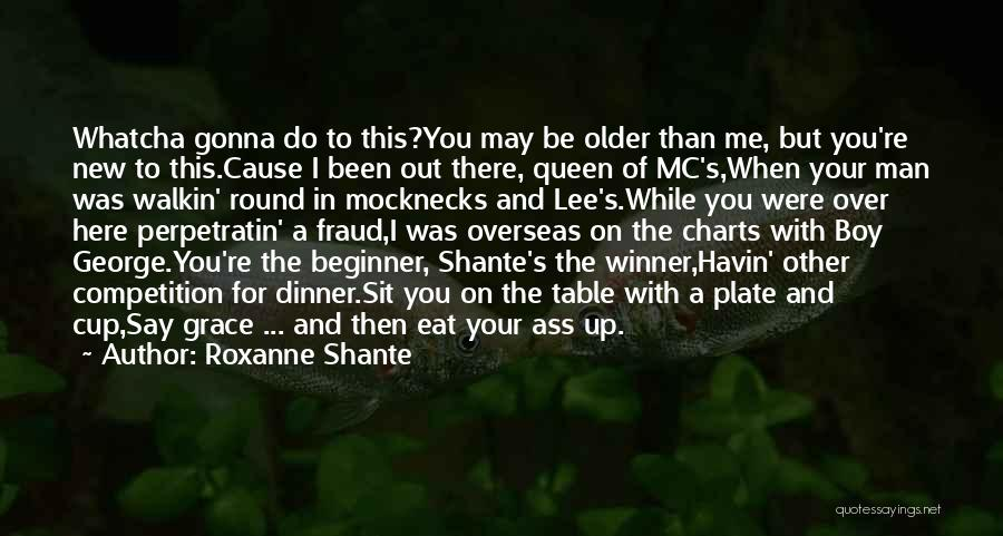 Your New Man Quotes By Roxanne Shante