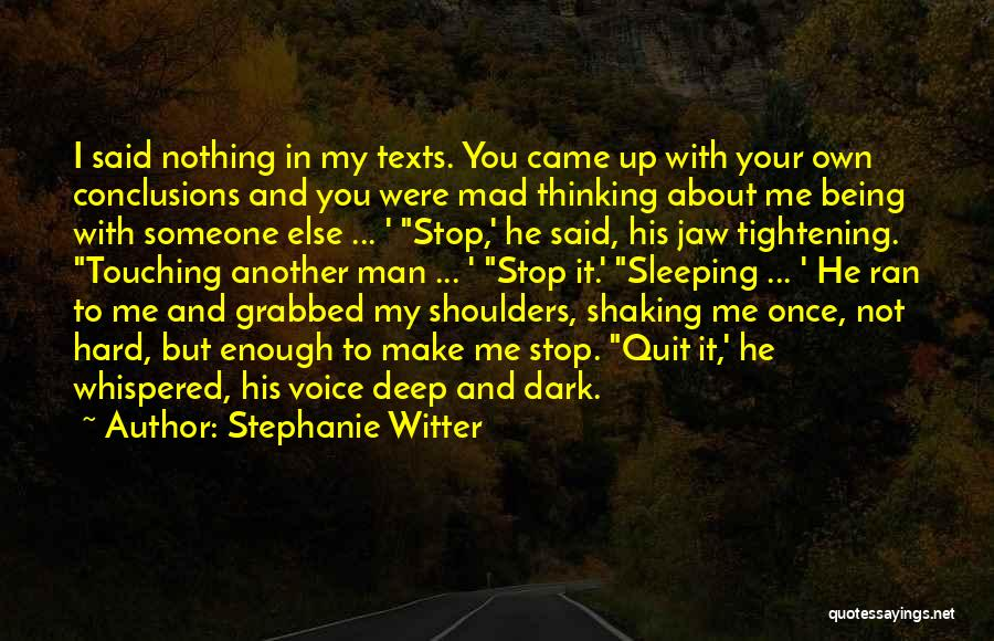 Your New Man Quotes By Stephanie Witter
